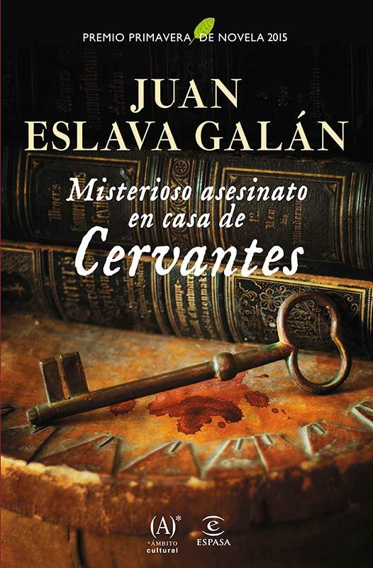 Descargar libro Misterioso asesinato en casa de Cervantes - Juan Eslava Galán - Epub