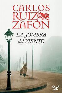 Descargar libro La sombra del viento - Carlos Ruiz Zafón - Epub