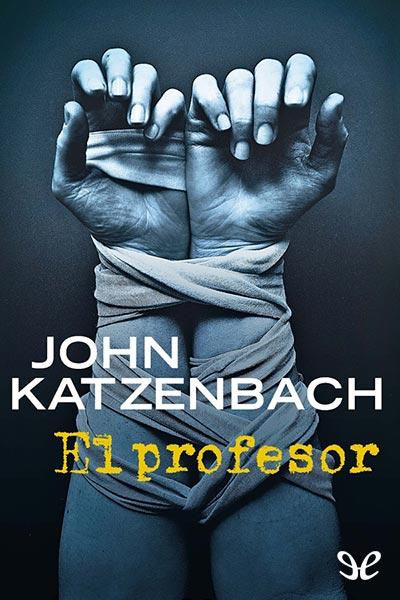 Descargar libro El profesor - John Katzenbach - Epub