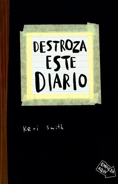 Descargar libro Destroza este diario - Keri Smith - Epub