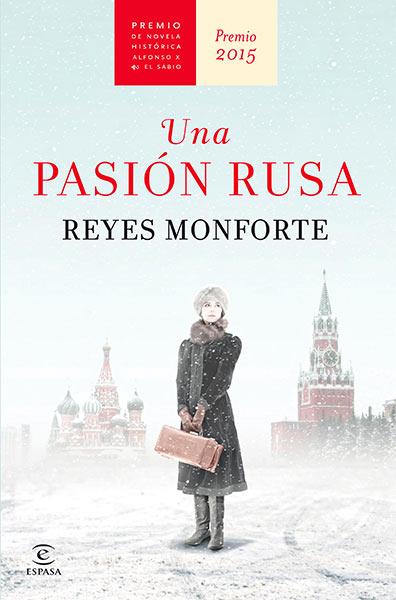 Descargar libro Una pasión rusa - Reyes Monforte - Epub