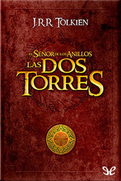 Descargar libro Las dos torres - J. R. R. Tolkien - Epub