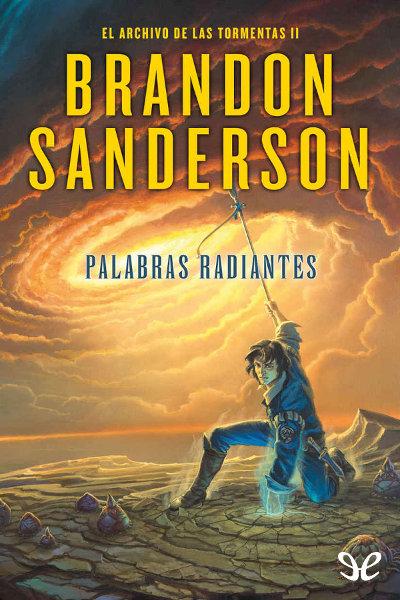 Descargar libro Palabras radiantes - Brandon Sanderson - Epub