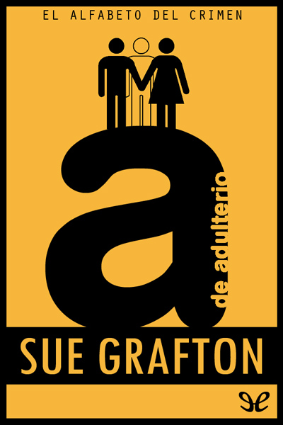 Descargar libro A de adulterio - Sue Grafton - Epub