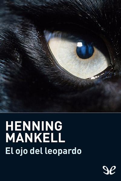 Descargar libro El ojo del leopardo - Henning Mankell - Epub