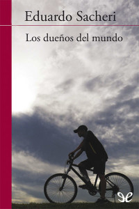 Descargar libro Los dueños del mundo - Eduardo Sacheri
