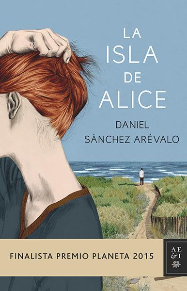 Descargar libro La isla de Alice - Daniel Sánchez Arévalo