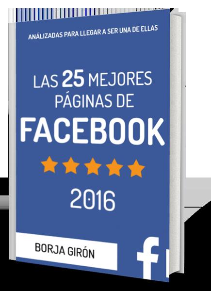 Descargar libro Las 25 mejores páginas de Facebook - Borja Girón - Versión Kindle