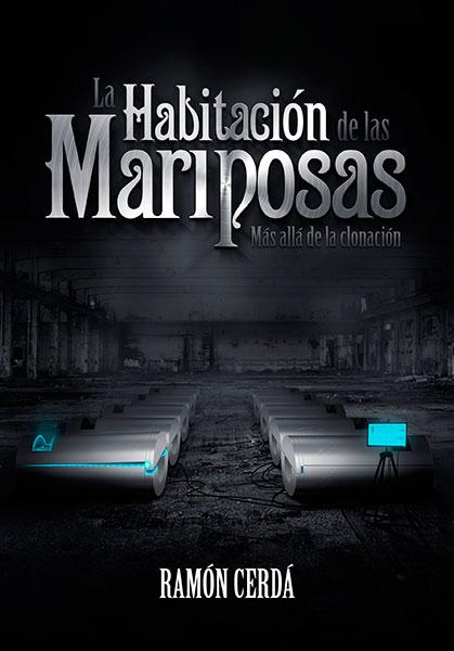 Descargar libro La Habitación de las Mariposas - Ramon Cerdá - Versión Kindle