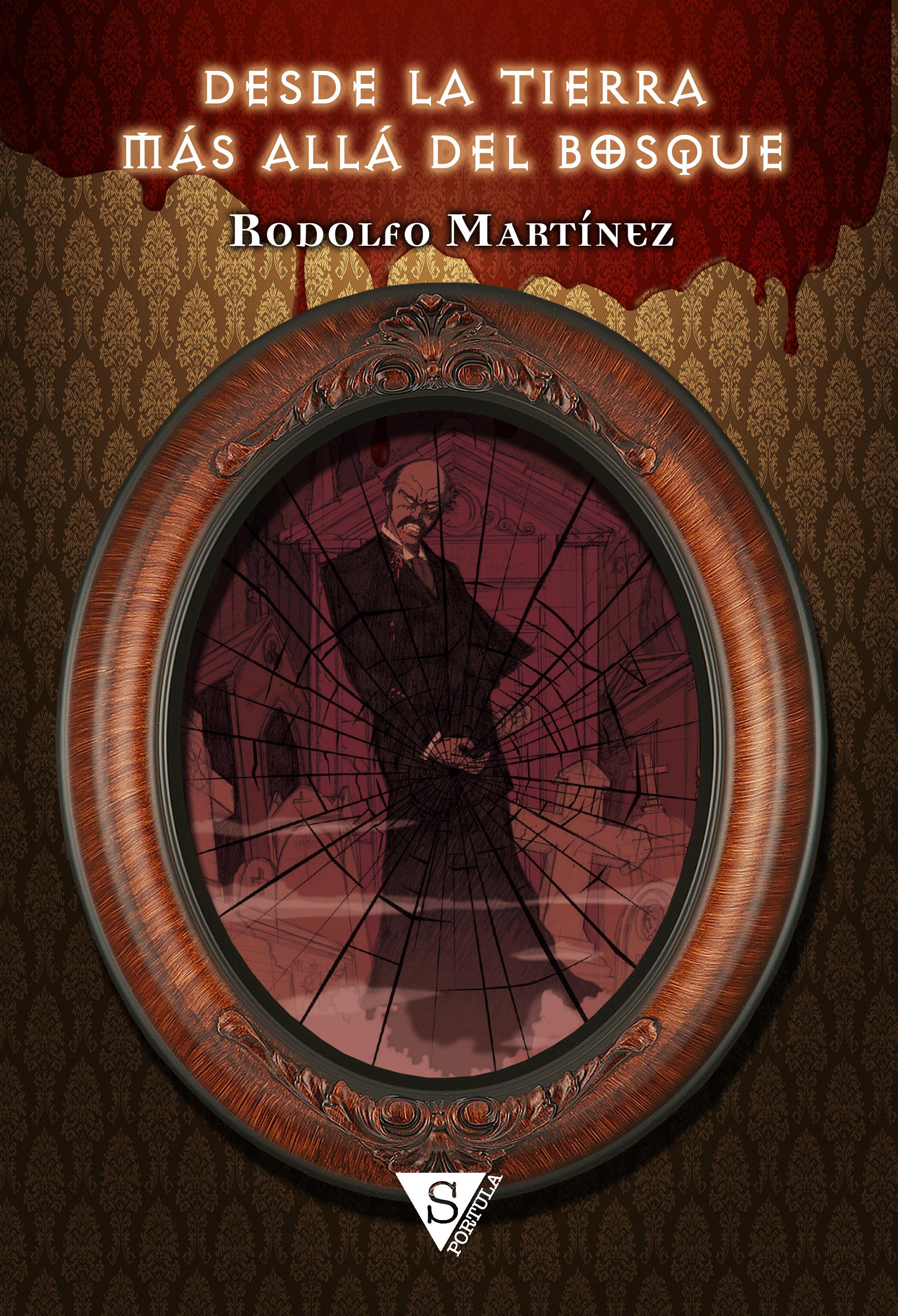 Descargar libro Desde la tierra más allá del bosque - Martínez Rodolfo