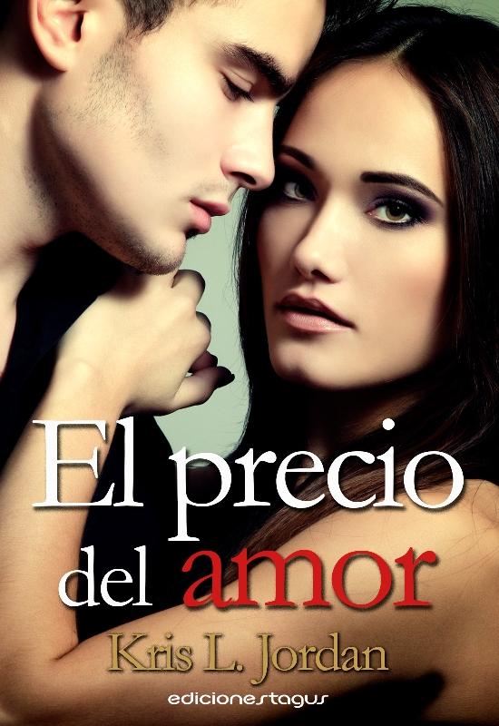 Descargar libro EL PRECIO DEL AMOR - KRIS L. JORDAN  - Epub