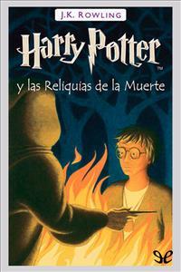 Descargar libro Harry Potter y las Reliquias de la Muerte - J. K. Rowling