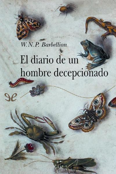 Descargar libro El diario de un hombre decepcionado - W. N. P. Barbellion