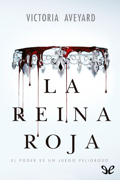 Descargar libro La Reina Roja - Victoria Aveyard