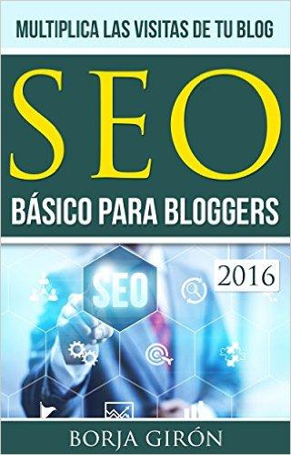 Descargar libro SEO básico para bloggers - Borja Girón