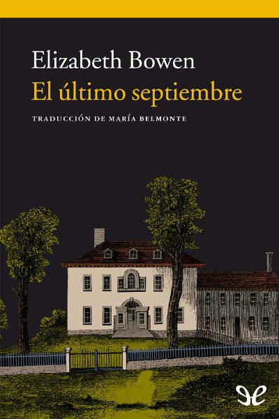 Descargar libro El último septiembre - Elizabeth Bowen