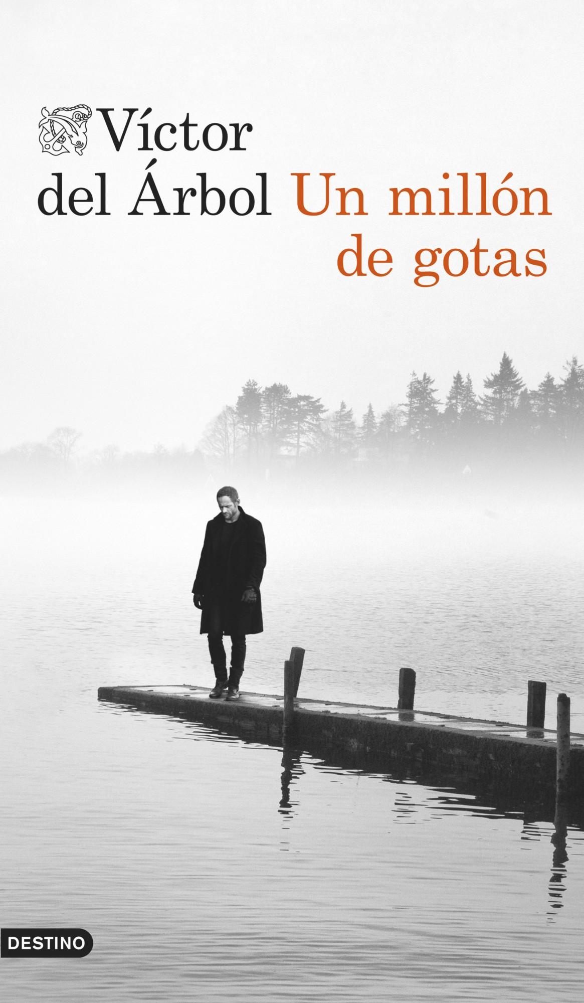 Descargar libro Un millón de gotas - Víctor del Árbol