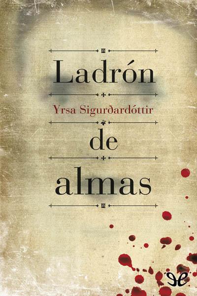 Descargar libro Ladrón de almas - Yrsa Sigurðardóttir