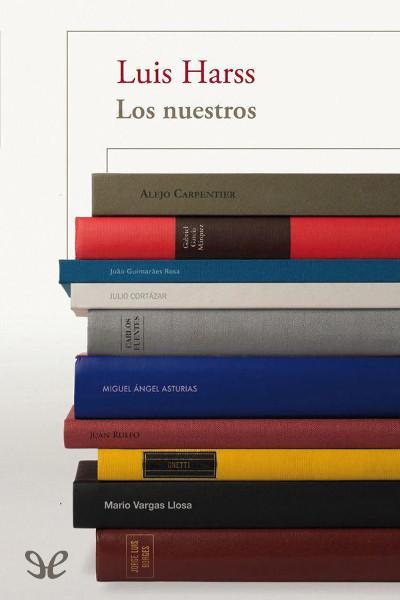 Descargar libro Los nuestros - Luis Harss