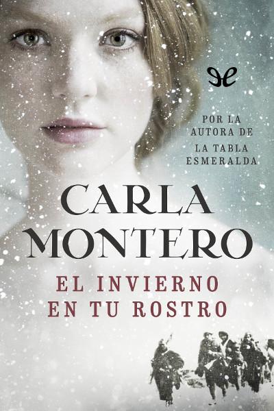 Descargar libro El invierno en tu rostro - Carla Montero Manglano