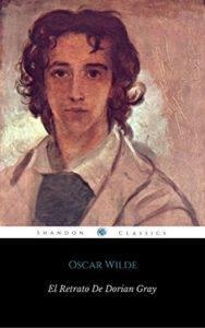 El Retrato De Dorian Gray (Con Notas) (ShandonPress)