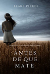 Antes de que te mate - Libro Gratis Amazon Kindle