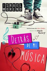 DETRÁS DE MI MÚSICA: Una comedia romántica musical Versión Kindle
