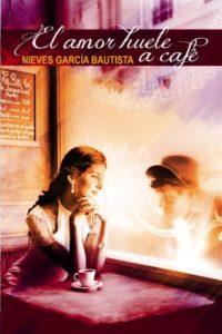 El amor huele a café Versión Kindle