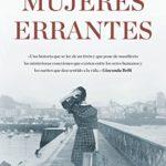 Mujeres errantes de Pilar Sánchez Vicente (Versión Kindle)