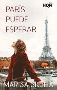 París puede esperar de Marisa Sicilia (Versión Kindle)