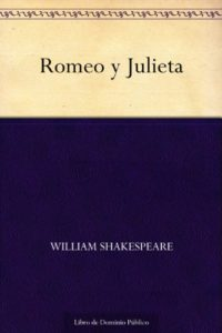 Romeo y Julieta de William Shakespeare (Versión Kindle)