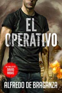 El Operativo de Alfredo De Braganza (Versión Kindle)