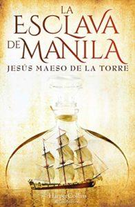 La esclava de Manila de Jesús Maeso De La Torre (Versión Kindle)
