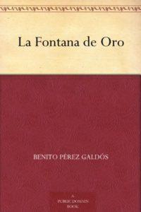 La Fontana de Oro de Benito Pérez Galdós (Versión Kindle)