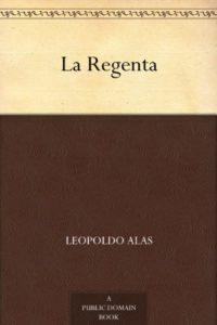 La Regenta de Leopoldo Alas (Versión Kindle)