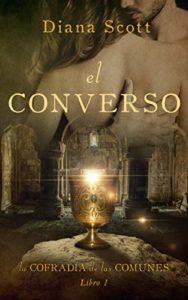 El converso: Un amor más allá del tiempo de Diana Scott (Versión Kindle)