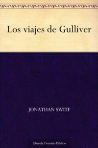 Los viajes de Gulliver de Jonathan Switf (Versión Kindle)