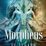 Morpheus: el legado de Julieta P. Carrizo (Versión Kindle)