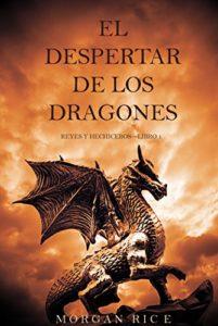 El Despertar de los Dragones de Morgan Rice (Versión Kindle)