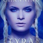 EYRA: Vikingos de Margotte Channing (Versión Kindle)