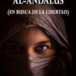 Mujeres de Al-Andalus: En busca de la libertad de Teresa Ortiz-Tagle (Versión Kindle)
