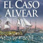El Caso Alvear de Lourdes Cabezón López (Versión Kindle)