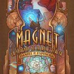 Magnet: La Sociedad de la Rosa Secreta de Daniel P. Espinosa (Versión Kindle)